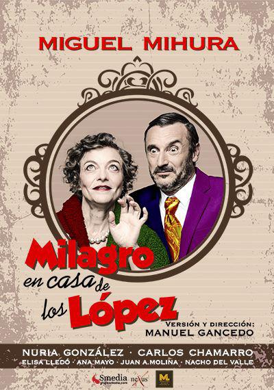 cartel milagro en CASA DE LOS LOPEZ copia
